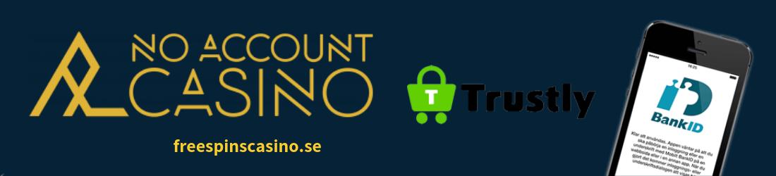 No Account Trustly BankID