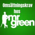 mr green omsättningskrav