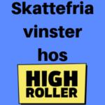 skattefritt hos High Roller