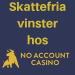 svensk licens hos no account casino