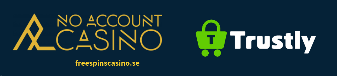 spela med trustly hos no account casino